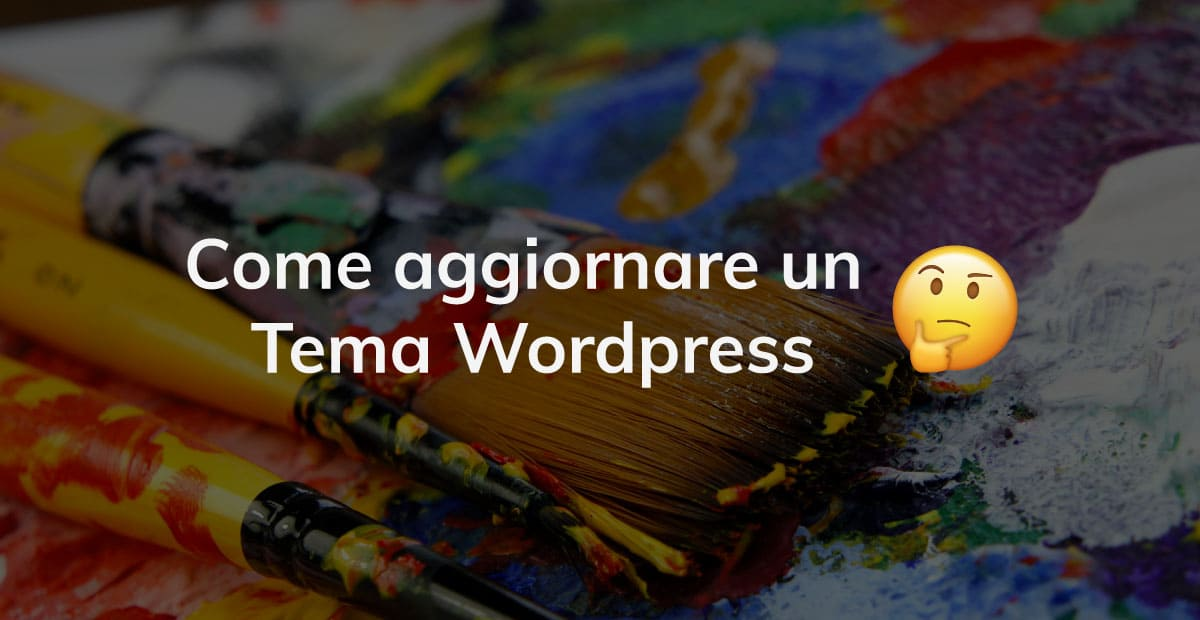 Come aggiornare un tema WordPress