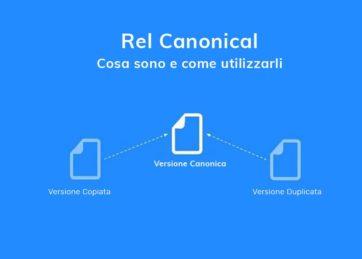 Rel Canonical: Cosa sono e come utilizzarli